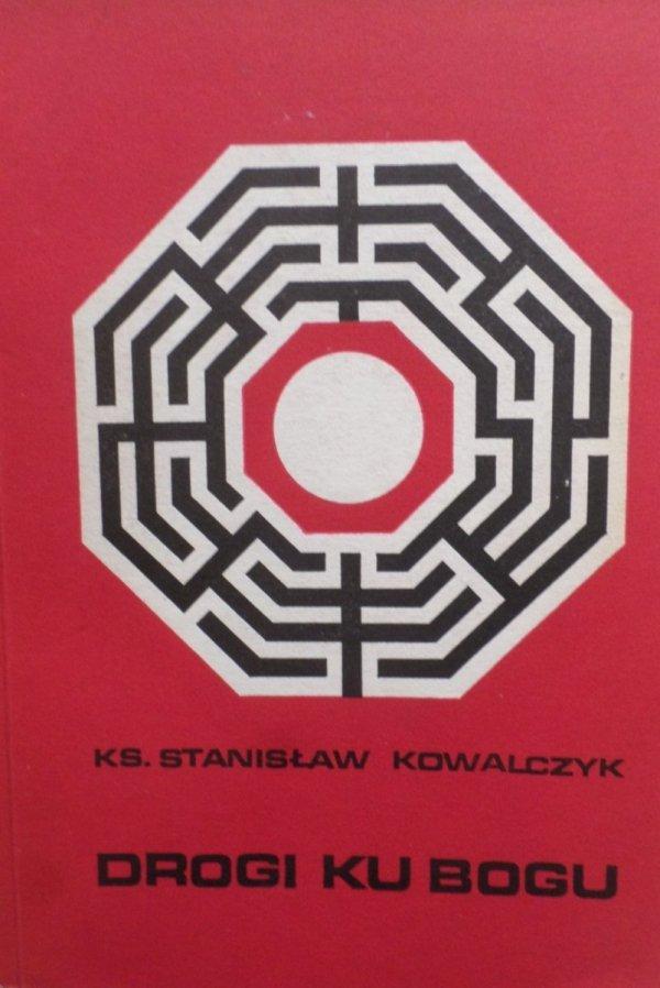 Ks. Stanisław Kowalczyk • Drogi ku Bogu [Ricoeur, Eliade]