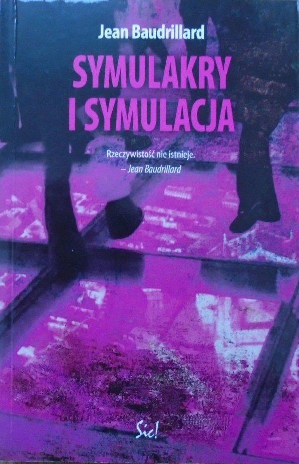 Jean Baudrillard • Symulakry i symulacja