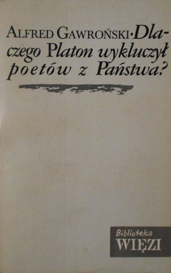 Alfred Gawroński • Dlaczego Platon wykluczył poetów z Państwa? [Wittgenstein]