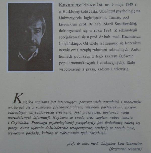 Kazimierz Szczerba • W kręgu Erosa i Psyche [seksualność]