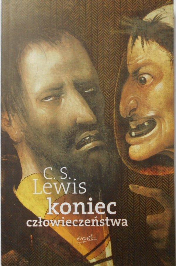 C.S. Lewis • Koniec człowieczeństwa