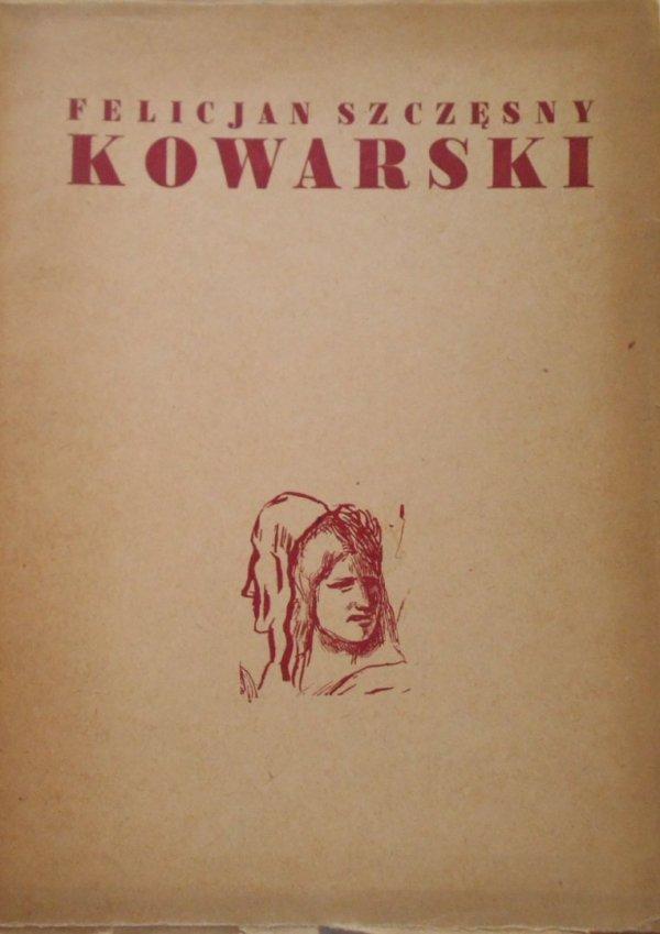Felicjan Szczęsny Kowarski • Katalog wystawy