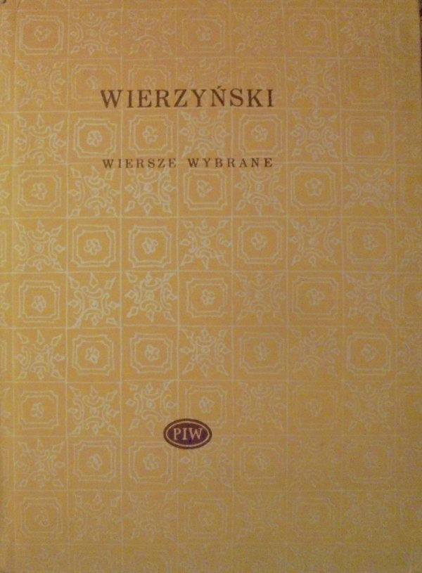 Kazimierz Wierzyński • Wiersze wybrane [Biblioteka Poetów]