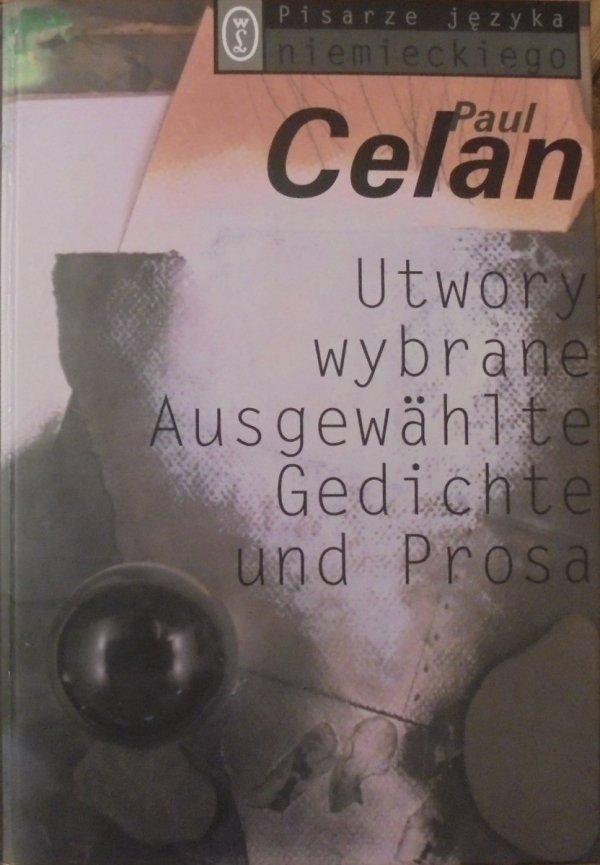Paul Celan • Utwory wybrane. Ausgewahlte Gedichte und Prosa