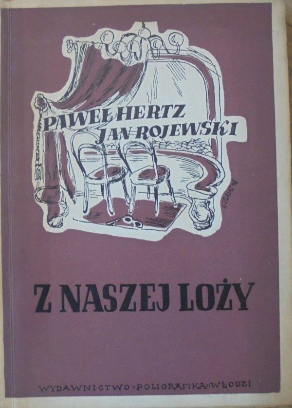 Paweł Hertz, Jan Rojewski • Z naszej loży [Roman Szałas]
