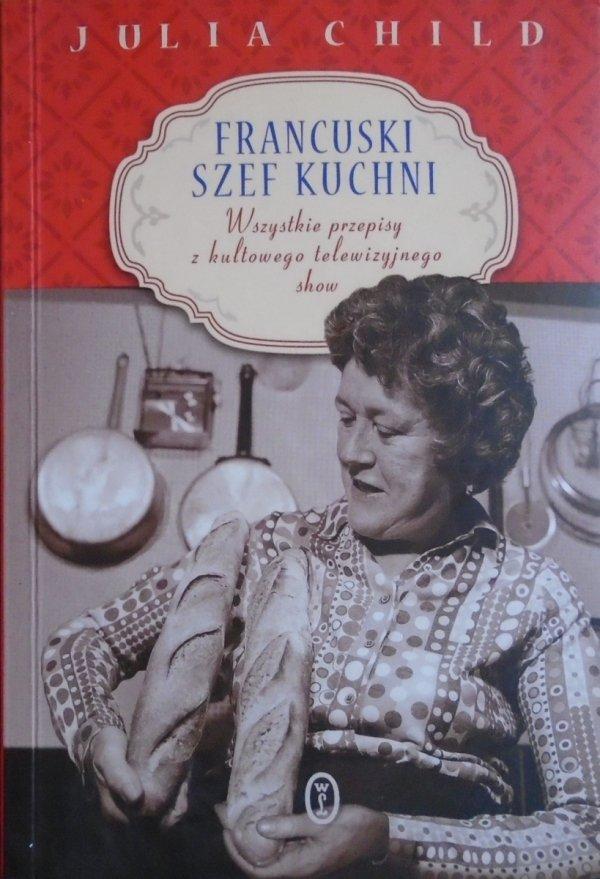 Julia Child • Francuski szef kuchni