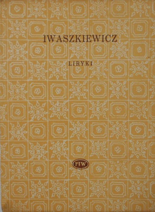 Jarosław Iwaszkiewicz • Liryki [Biblioteka Poetów]