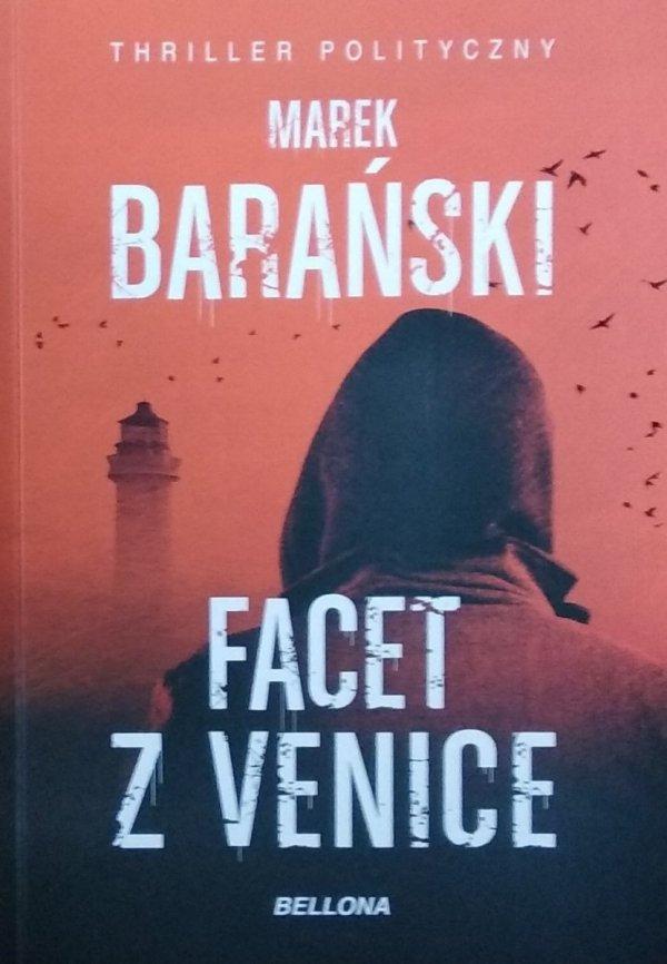 Marek Barański • Facet z Venice