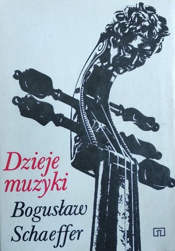 Bogusław Schaeffer • Dzieje muzyki