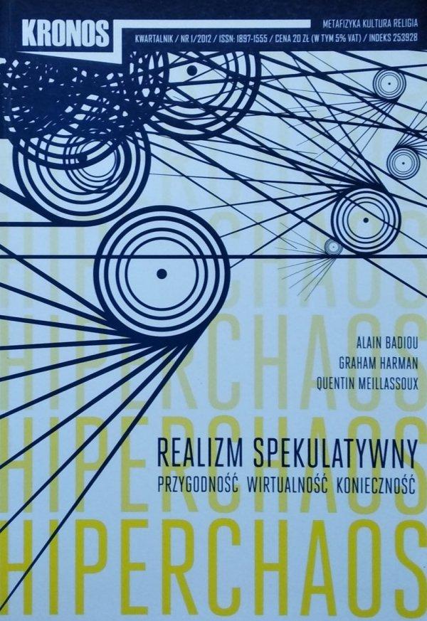 Kronos 1/2012 • Realizm spekulatywny