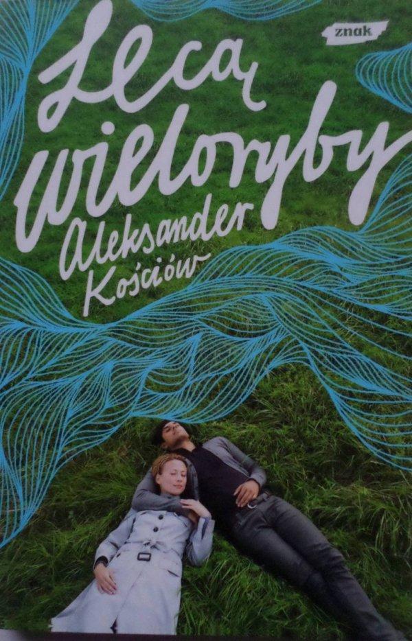 Aleksander Kościów • Lecą wieloryby
