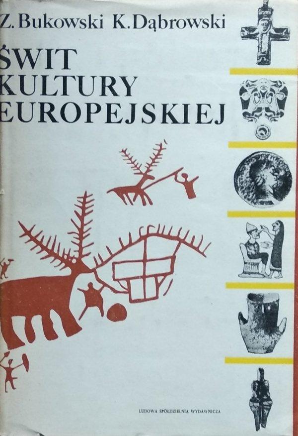Zbigniew Bukowski Krzysztof Dąbrowski • Świt kultury europejskiej