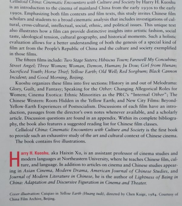 Harry H. Kuoshu • Celluloid China. Cinematic Encounters with Culture and Society