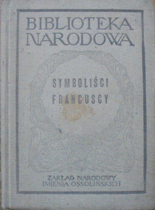 Symboliści francuscy • Od Baudelaire'a do Valery'ego