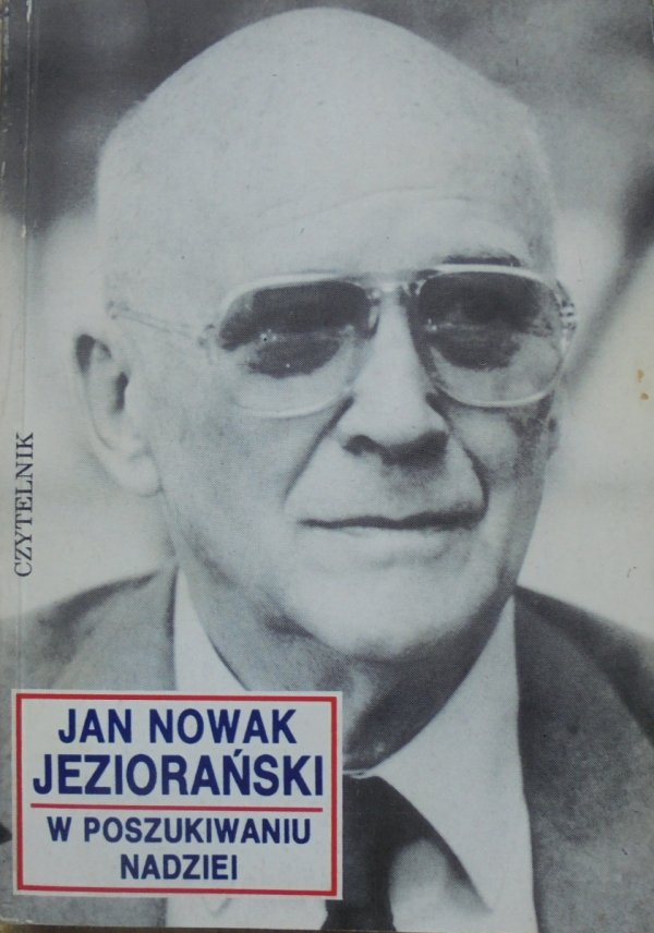 Jan Nowak-Jeziorański • W poszukiwaniu nadziei [autograf autora]