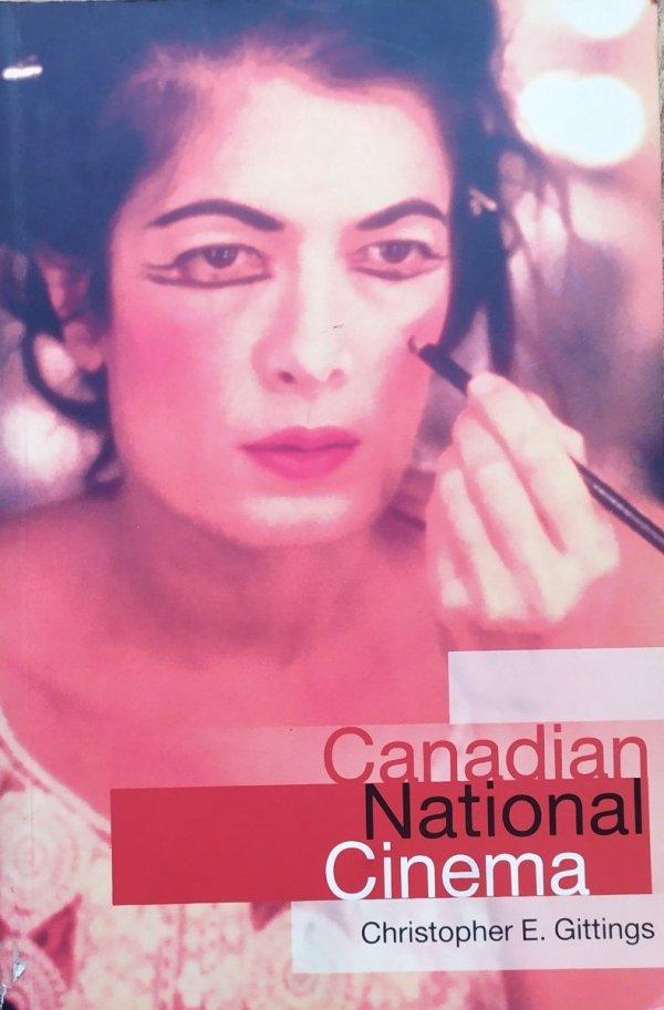 Christopher E. Gittings Canadian National Cinema