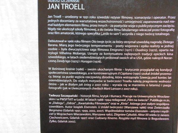 Tadeusz Szczepański • Jan Troell