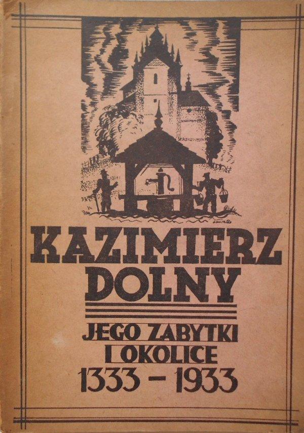 Kazimierz Dolny jego zabytki i okolice 1333-1933 • Przewodnik-Informator