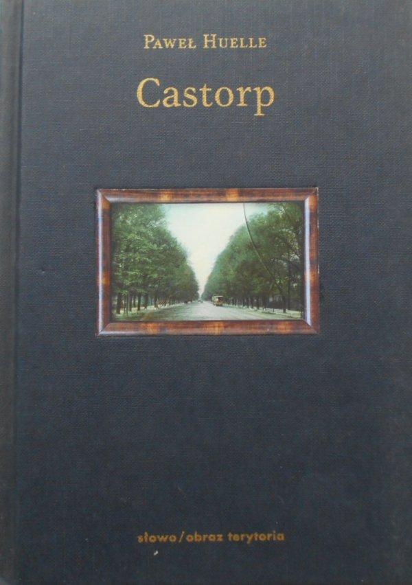 Paweł Huelle • Castorp