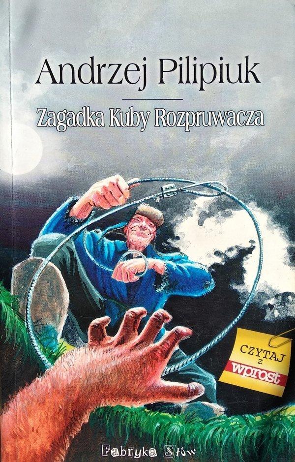 Andrzej Pilipiuk • Zagadka Kuby Rozpruwacza