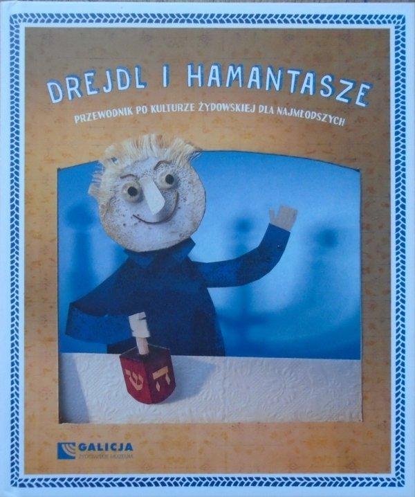 Drejdl i Hamantasze • Przewodnik po kulturze żydowskiej dla najmłodszych