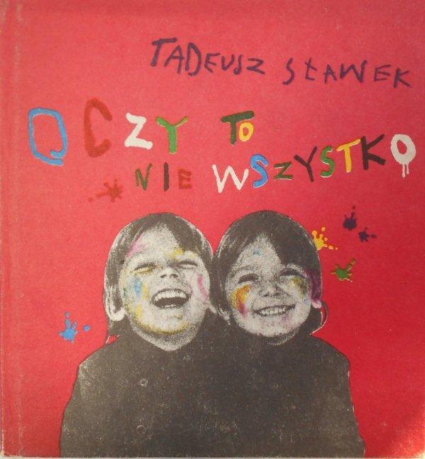 Tadeusz Sławek • Oczy to nie wszystko