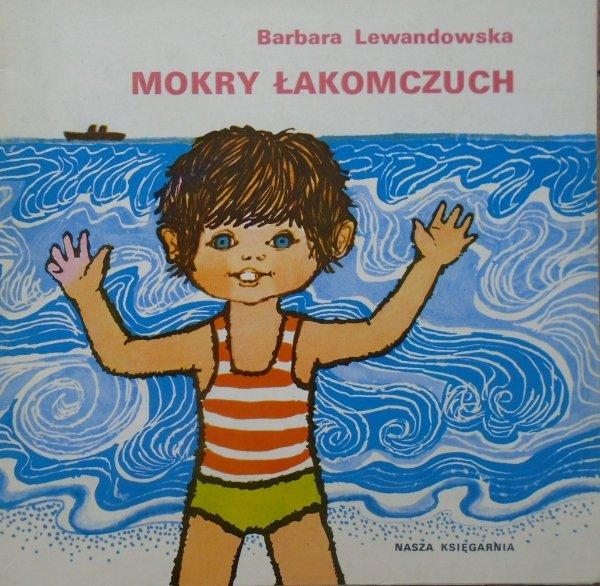 Barbara Lewandowska • Mokry łakomczuch [Janina Krzemińska] [Poczytaj mi mamo]