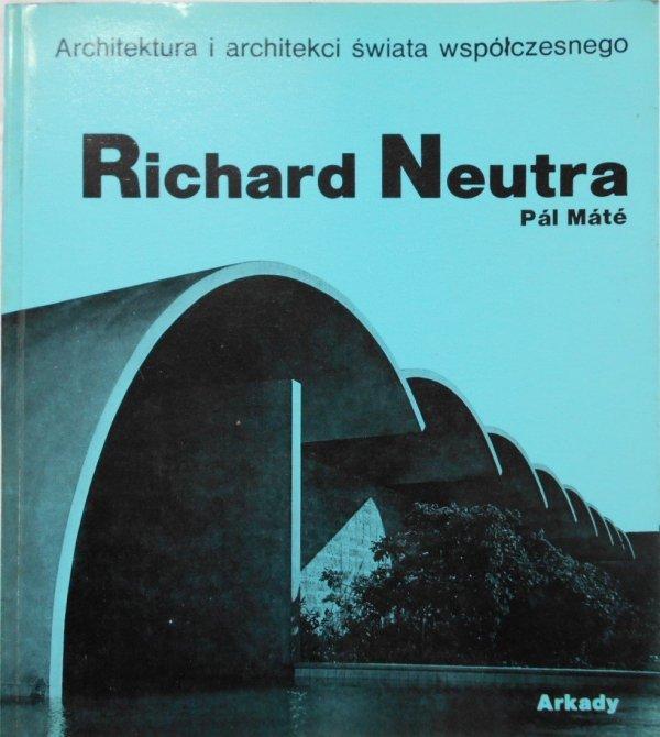 Pal Mate • Richard Neutra
