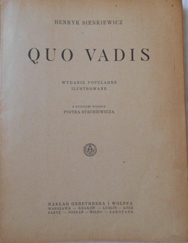 Henryk Sienkiewicz • Quo vadis [Ryciny Piotr Stachiewicz] [Nobel 1905]