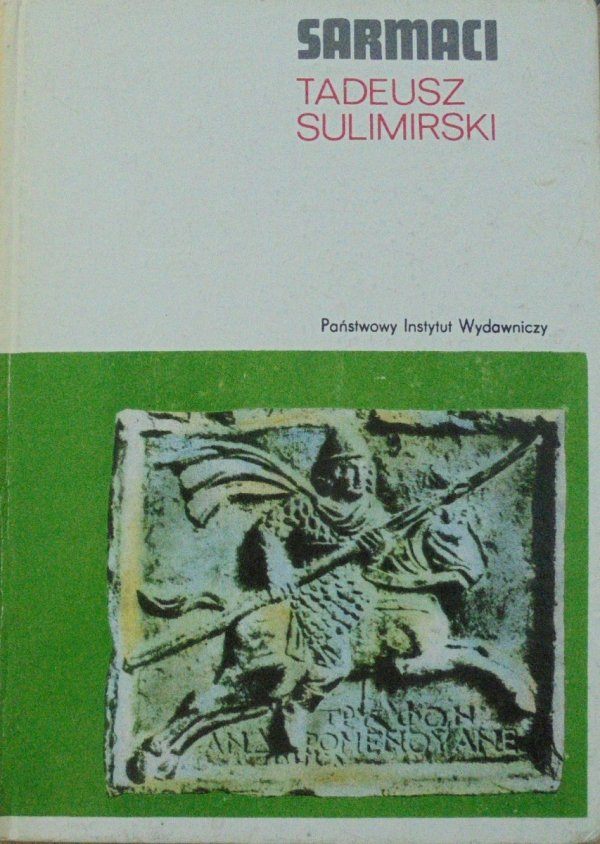 Tadeusz Sulimirski • Sarmaci