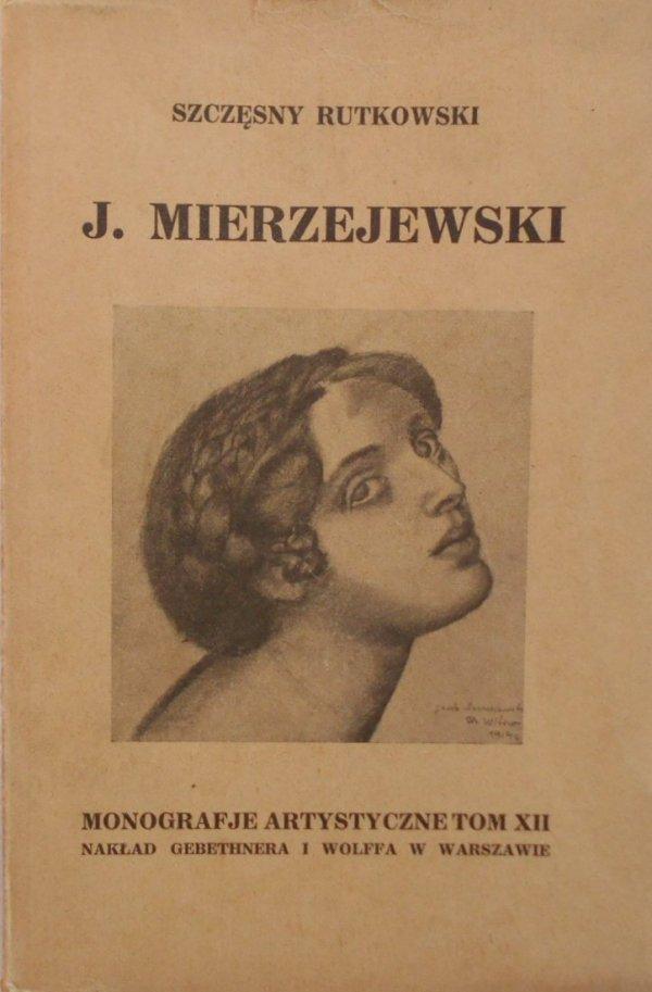 Szczęsny Rutkowski • J. Mierzejewski