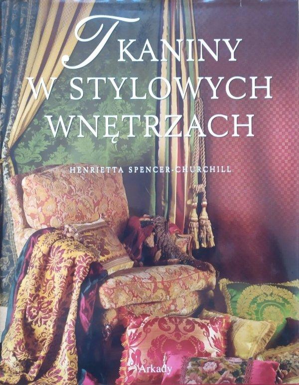 Henrietta Spencer-Churchill Tkaniny w stylowych wnętrzach
