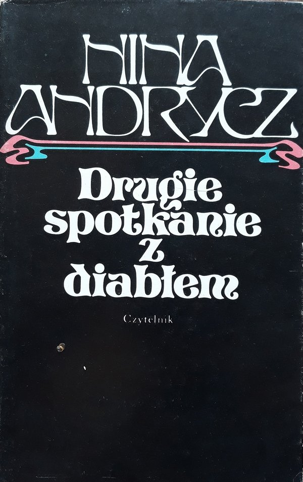 Nina Andrycz • Drugie spotkanie z diabłem