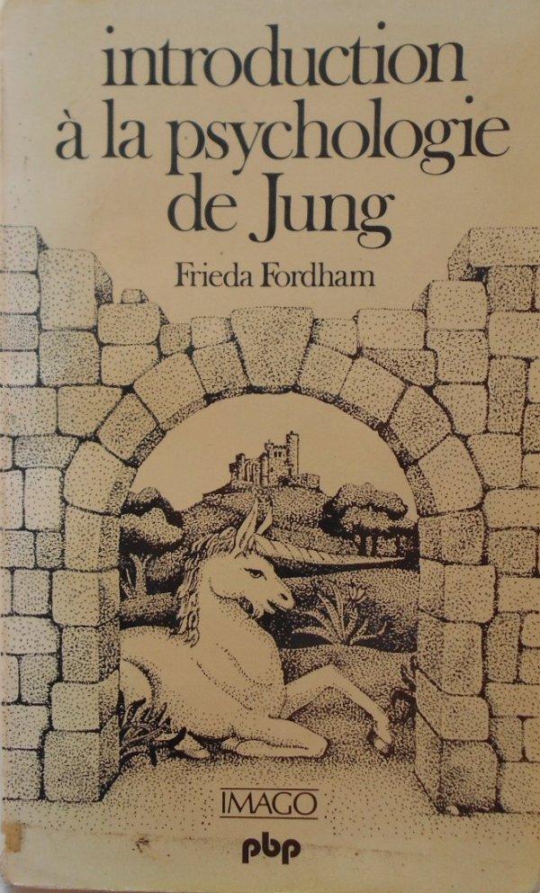 Frieda Fordham • Introduction a la psychologie de Jung