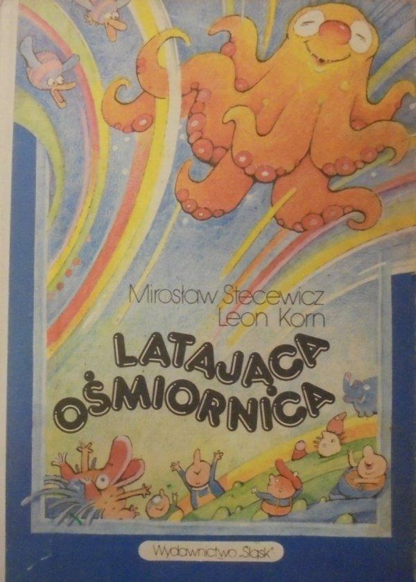 Mirosław Stecewicz, Leon Korn • Latająca ośmiornica [Sławomir Jezierski]