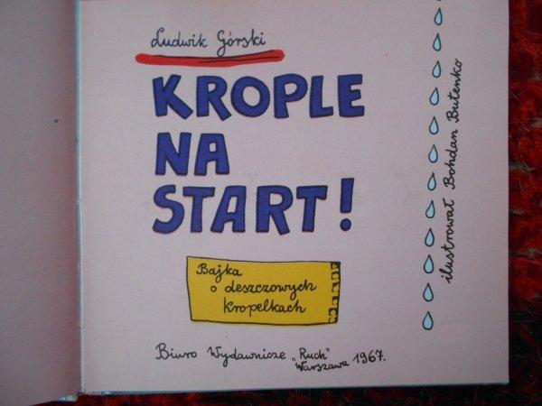 Ludwik Górski • Krople na start [Bohdan Butenko]