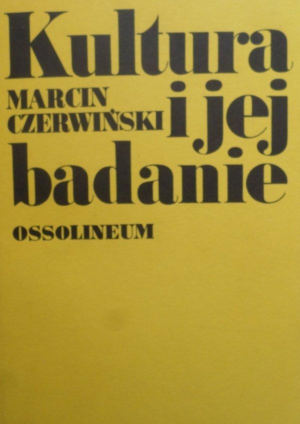 Marcin Czerwiński • Kultura i jej badanie