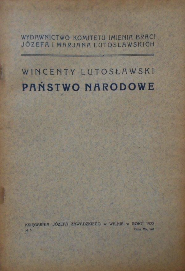 Wincenty Lutosławski • Państwo narodowe [1922]