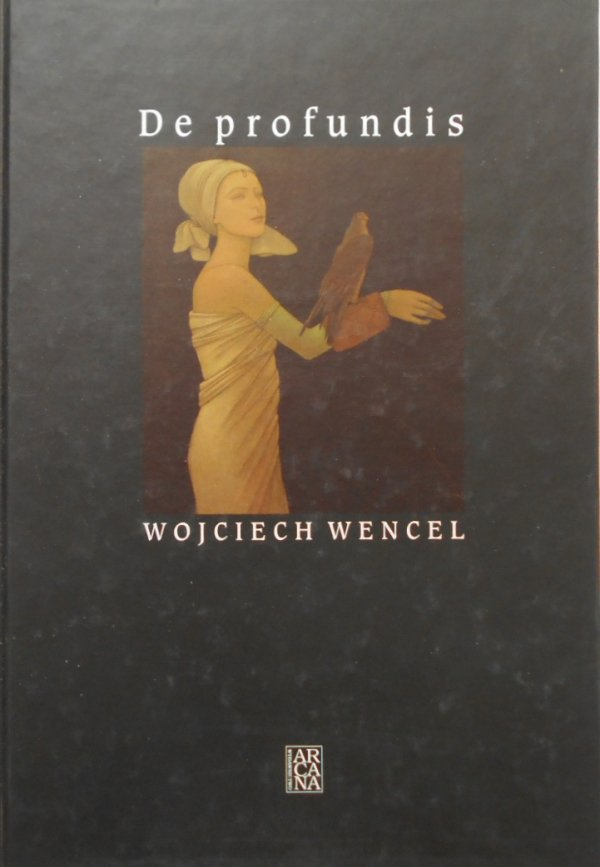 Wojciech Wencel • De profundis