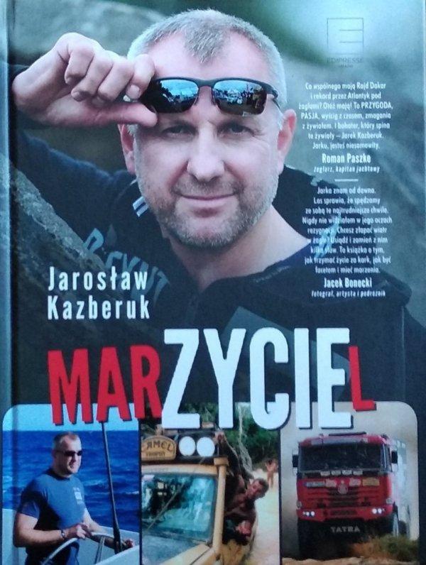 Jarosław Kazberuk • Marzyciel