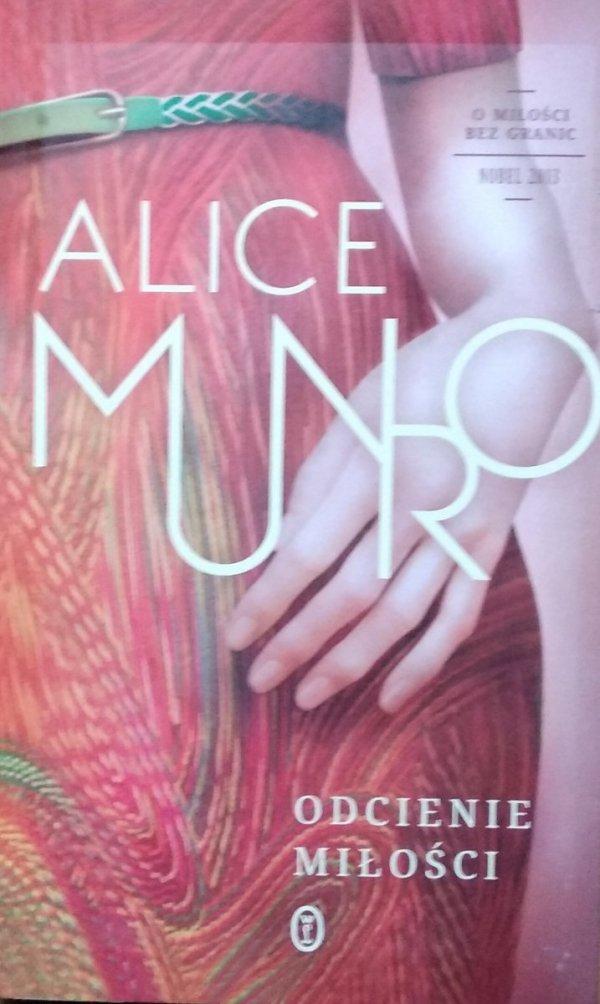 Alice Munro • Odcienie miłości