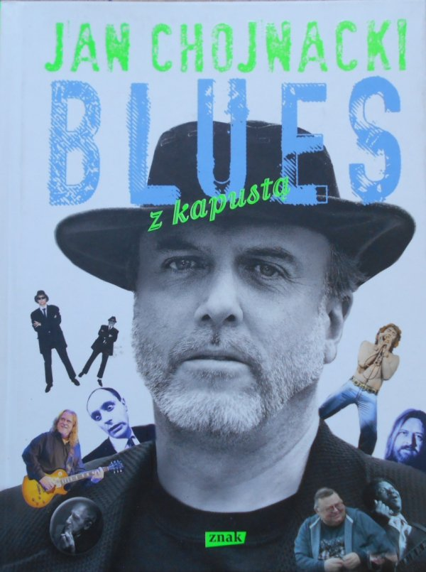 Jan Chojnacki • Blues z kapustą