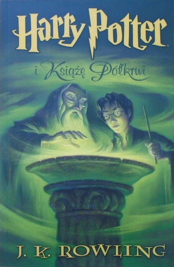 J.K. Rowling • Harry Potter i Książę Półkrwi