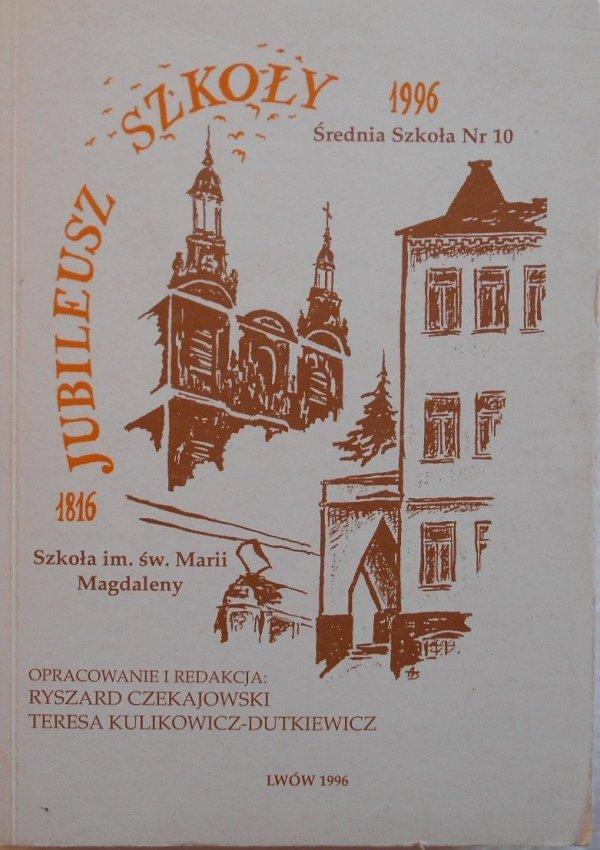 Jubileusz Szkoły im. Świętej Marii Magdaleny 1816-1996 • Lwów