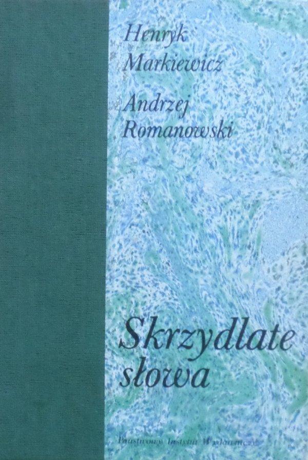 Henryk Markiewicz, Andrzej Romanowski • Skrzydlate słowa