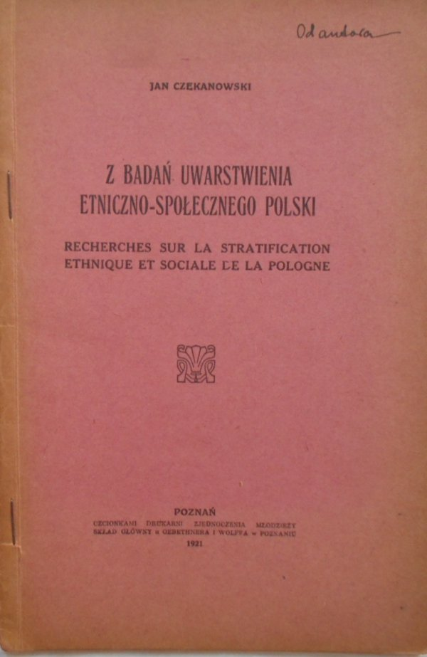 Jan Czekanowski • Z badań uwarstwienia etniczno-społecznego Polski
