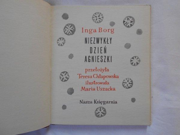 Inga Borg • Niezwykły dzień Agnieszki [Maria Uszacka]