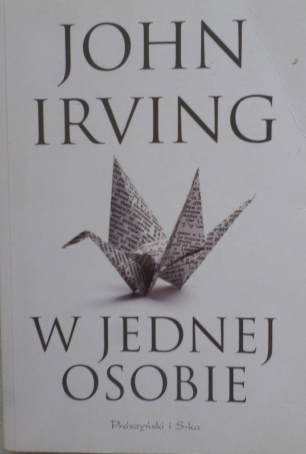 John Irving • W jednej osobie