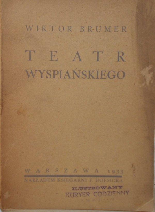 Wiktor Brumer • Teatr Wyspiańskiego