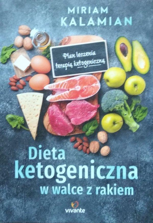 Miriam Kalamian • Dieta ketogeniczna w walce z rakiem
